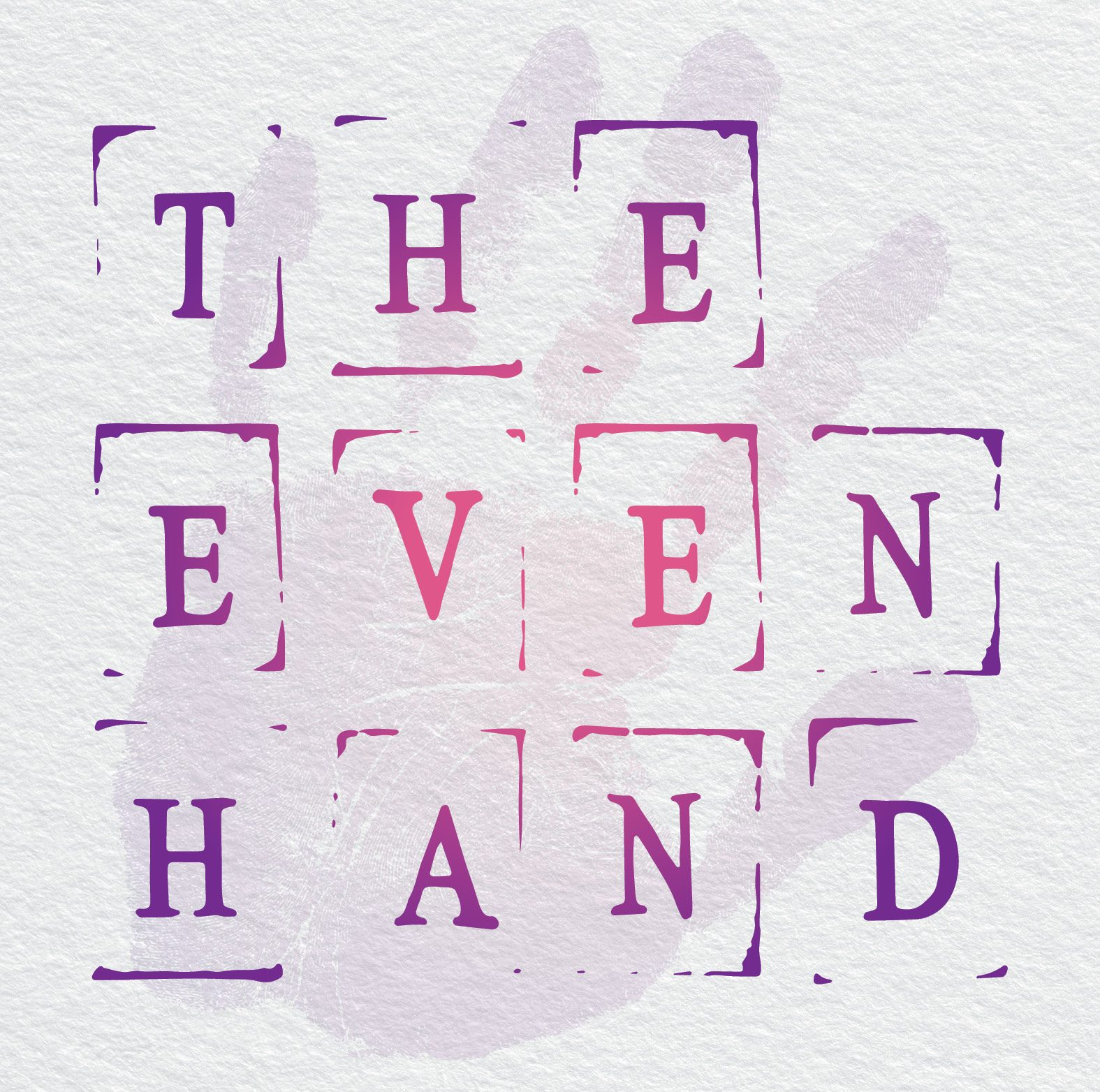 The Even Hand